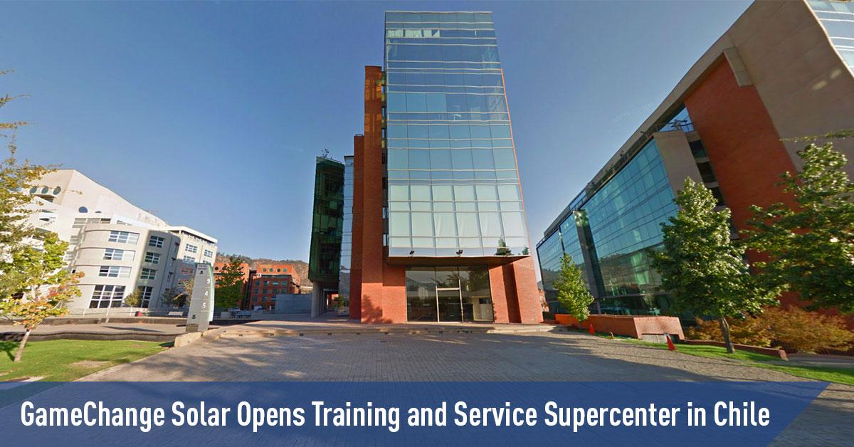 GameChange Solar 在智利开设培训和服务超级中心